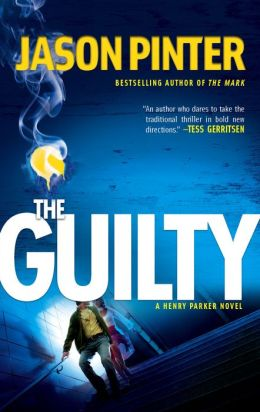 The Guilty (Henry Parker Series #2)