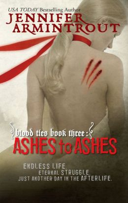 Ashes to Ashes (Blood Ties Series #3)