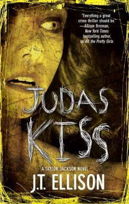 Judas Kiss (Taylor Jackson Series #3)