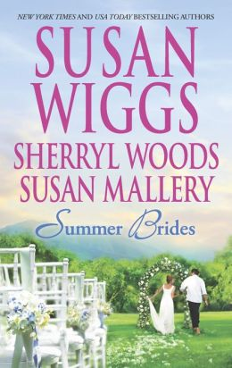 Summer Brides: The Borrowed Bride\A Bridge to Dreams\Sister of the Bride