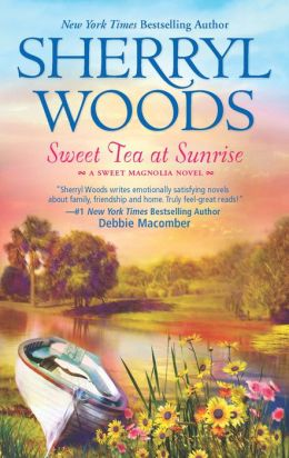 Sweet Tea at Sunrise (Sweet Magnolias Series #6)