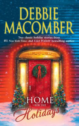 Home for the Holidays: The Forgetful Bride/When Christmas Comes