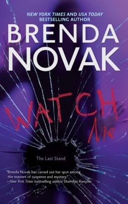 Watch Me (Last Stand Series #3)