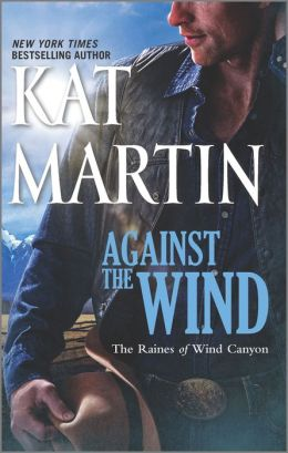 Against the Wind (Raines of Wind Canyon Series #1)
