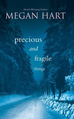 Precious and Fragile Things