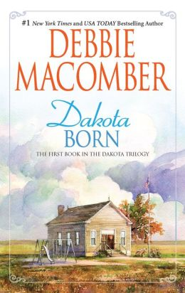 Dakota Born (Dakota Series #1)