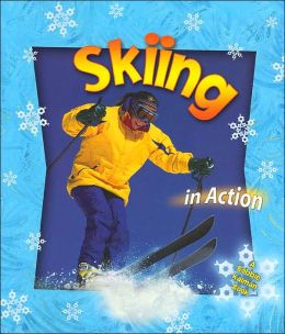 Skiing in Action ( Sports in Action Series)
