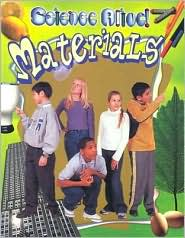 Materials (Science Alive! Series)