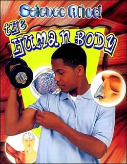 The Human Body (Science Alive! Series)