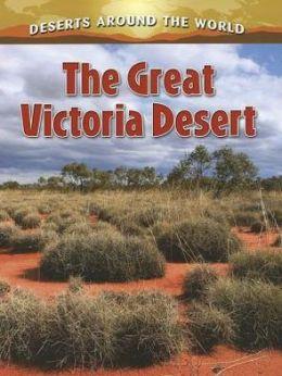 The Great Victoria Desert: Deserts Around the World