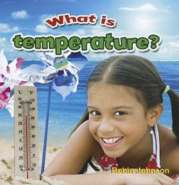 What is temperature?: Weather Close-Up