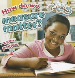 How Do We Measure Matter?