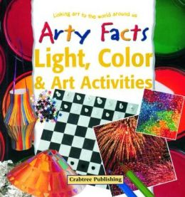 Light, Color and Art Activities