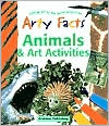 Arty Facts Animals & Art Activities