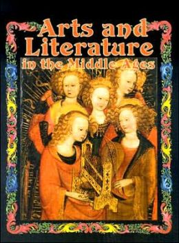 Arts and Literature in the Middle Ages