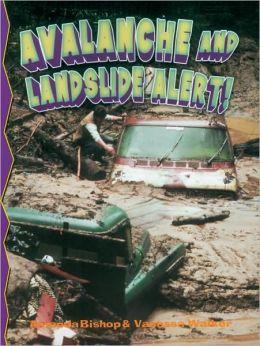 Avalanche and Landslide Alert! (Disaster Alert! Series)