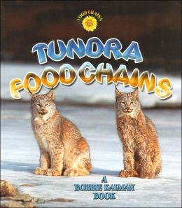 Tundra Food Chains (Food Chains Series)