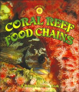 Coral Reef Food Chains (Food Chain Series)