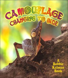 Camouflage: Changing to Hide (Nature's Changes Series)