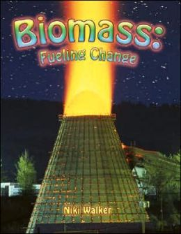 Biomass: Fueling Change