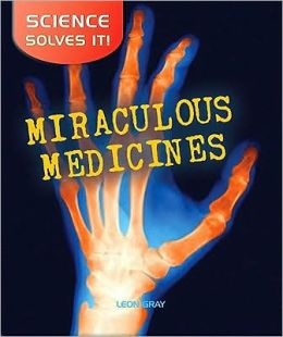 Miraculous Medicines