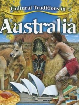 Cultural Traditions in Australia: Cultural Traditions in My World