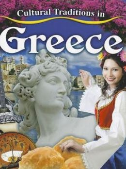 Cultural Traditions in Greece: Cultural Traditions in My World