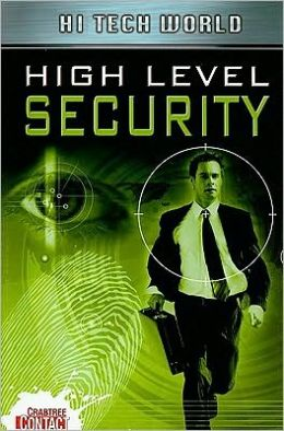 Hi Tech World: High Level Security