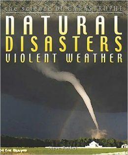 Violent Weather