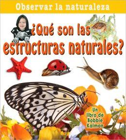 Que son las estructuras naturales?