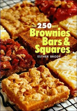 250 Best Brownies,Bars and Squares
