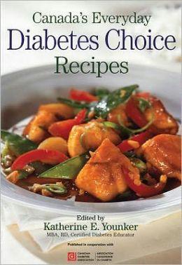 Canada's Everyday Diabetes Choice Recipes