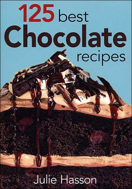 125 Best Chocolate Recipes (Best Series)