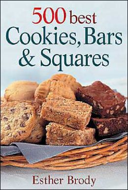 500 Best Cookies, Bars and Squares