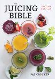 Book Cover Image. Title: The Juicing Bible, Author: Pat Crocker