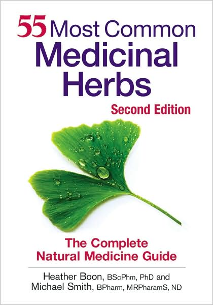 55 Most Common Medicinal Herbs: The Complete Natural Medicine Guide