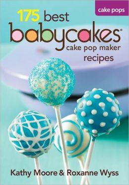 175 Best Babycakes Cake Pops Maker Recipes