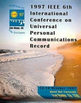 1997 IEEE 6th International Conference on Universal Personal Communications Record