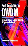 Fault Detectability in DWDM: Toward Higher Signal Quality and System Reliability