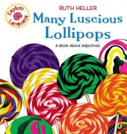 Many Luscious Lollipops