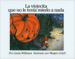 La Viejecita Que No Le Tenia Miedo a Nada / Little Old Lady Who Was Not Afraid of Anything