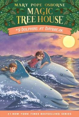 Dolphins at Daybreak (Magic Tree House Series #9)