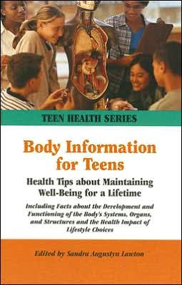 Body Information for Teens: Health Tips about Maintaining Well-Being for a Lifetime