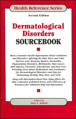 Dermatological Disorders SourceBook