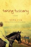 Taking Tuscany: A Novel