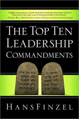 The Top Ten Leadership Commandments