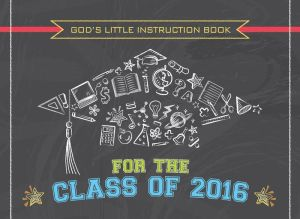 God's Little Instruction Book for the Class of 2016