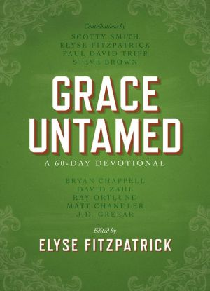 Grace Untamed: A 60-Day Devotional