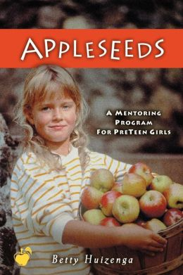 Appleseeds: A Mentoring Program for Preteen Girls