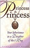 Princess to Princess: Your Inheritance as a Daughter of the King